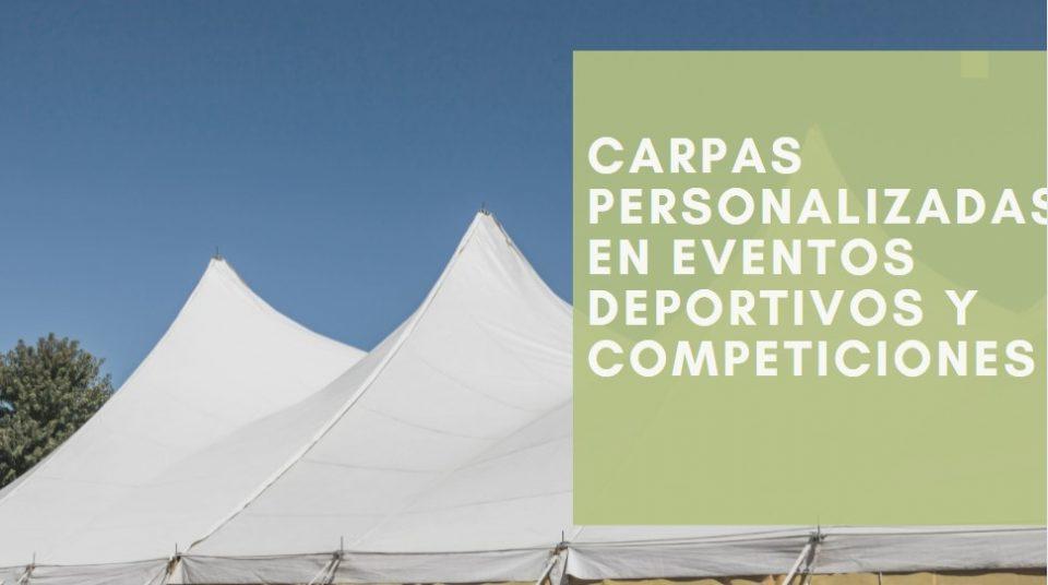 Carpas personalizadas en eventos deportivos y competiciones